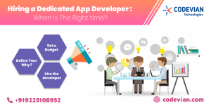 Hiring a Dedicated App Developer: When is The Right time?
